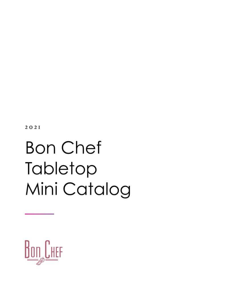 Bon Chef Tabletop Mini Catalog